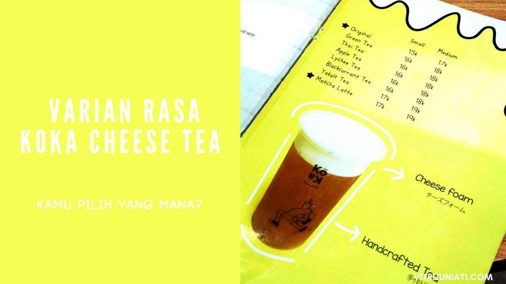 Varian Rasa-Daftar Harga Menu Koka Cheese Tea di Loffle Pop Up Dessert Semarang)